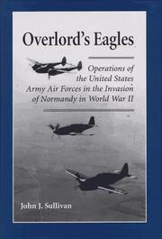 Cover of: Overlord's eagles by Sullivan, John J.