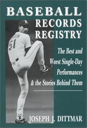 Cover of: Baseball records registry | Joe Dittmar