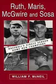 Cover of: Ruth, Maris, McGwire and Sosa by William McNeil