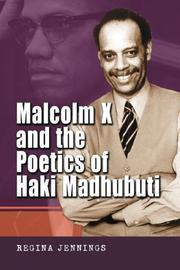 Malcolm X And the Poetics of Haki Madhubuti