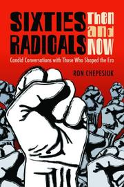Sixties Radicals, Then and Now