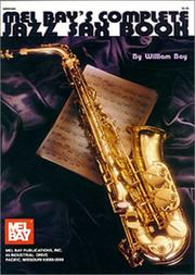 Cover of: Mel Bay Complete Jazz Sax Book | William Bay