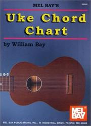 Cover of: Mel Bay Uke Chord Chart | William Bay