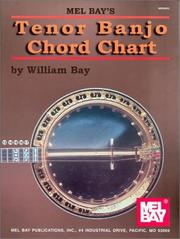Cover of: Mel Bay Tenor Banjo Chord Chart | William Bay