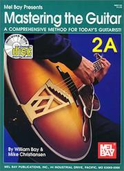 Cover of: Mastering the Guitar Book 2A | William Bay