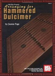 Cover of: Mel Bay Arranging for Hammered Dulcimer by Jeanne M. Page