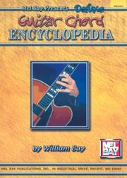 Cover of: Mel Bay presents Deluxe Encyclopedia of Guitar Chords | William Bay