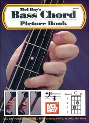 Cover of: Mel Bay Bass Chord Picture Book | William Bay