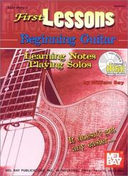 Cover of: Mel Bay First Lessons Beginning Guitar | William Bay
