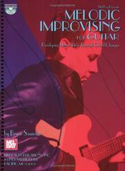 Cover of: Mel Bay Melodic Improvising For Guitar Developing Motivic Ideas Through Chord Changes | Bruce Saunders