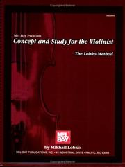 Cover of: Mel Bay Concept and Study for the Violinist The Lobko Method by Mikhail Lobko
