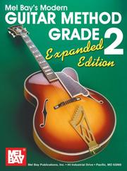 Cover of: Mel Bay's Modern Guitar Method Grade 2 by Mel Bay & William Bay