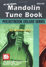 Cover of: Mel Bay Mandolin Tune Book, Pocketbook Deluxe Series (Pocketbook Deluxe) | William Bay