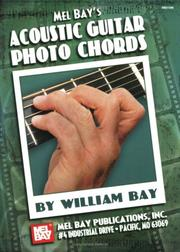 Cover of: Mel Bay Acoustic Guitar Photo Chords | William Bay