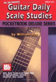 Cover of: Mel Bay Guitar Daily Scale Studies, Pocketbook Deluxe | William Bay