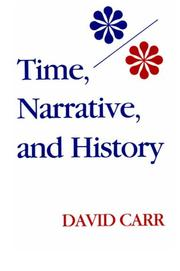 Cover of: Time, Narrative, and History (Studies in Phenomenology and Existential Philosophy) | David Carr