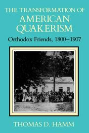 Cover of: The Transformation of American Quakerism | Thomas D. Hamm