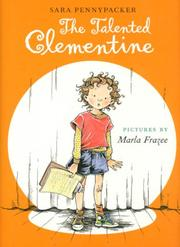 Cover of: Talented Clementine, The (Clementine) | Sara Pennypacker