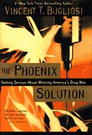 Cover of: The Phoenix solution by Vincent Bugliosi