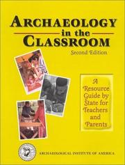 Cover of: Archaeology in the classroom | Margo Muhl Davis