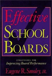 Cover of: Effective School Boards | Eugene R. Smoley, Jr.