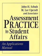 Cover of: Assessment Practice in Student Affairs | John H. Schuh