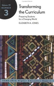 Cover of: Transforming the Curriculum: Preparing Students for a Changing World | Elizabeth A. Jones