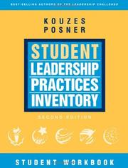 Cover of: The Student Leadership Practices Inventory (LPI), Student Workbook (The Leadership Practices Inventory) by James M. Kouzes