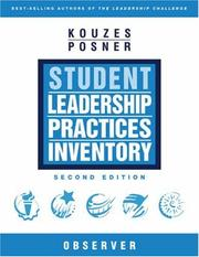 Cover of: The Student Leadership Practices Inventory (LPI), Observer Instrument, (2 Page Insert) (The Leadership Practices Inventory) | James M. Kouzes