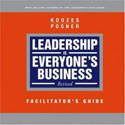 Cover of: Leadership is Everyone's Business, Facilitator's Guide | James M. Kouzes