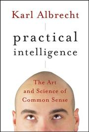 Cover of: Practical Intelligence | Karl Albrecht