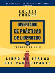 Cover of: The Leadership Practices Inventory, Participant's Workbook (Spanish) (The Leadership Practices Inventory) | James M. Kouzes