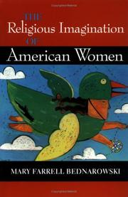 Cover of: The Religious Imagination of American Women (Religion in North America) | Mary Farrell Bednarowski