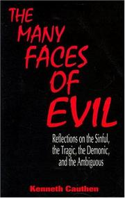 Cover of: The many faces of evil by Kenneth Cauthen