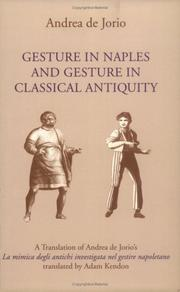 Cover of: Gesture in Naples and Gesture in Classical Antiquity | Andrea De Jorio