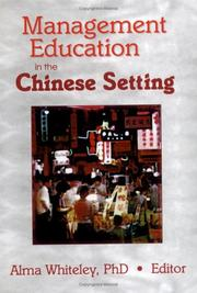 Cover of: Management Education in the Chinese Setting | Alma M. Whiteley