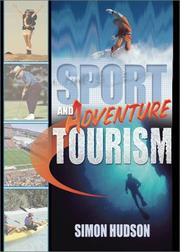 Cover of: Sport and Adventure Tourism | Simon, Ph.D. Hudson