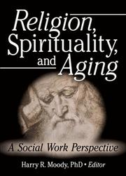 Cover of: Religion, Spirituality, And Aging | Harry R. Moody