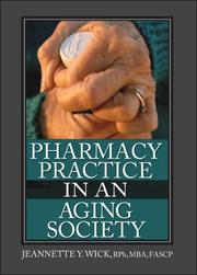 Cover of: Pharmacy Practice in an Aging Society | Jeannette Yeznach Wick