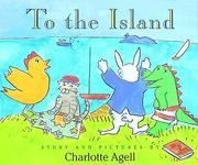 Cover of: To the island | Charlotte Agell