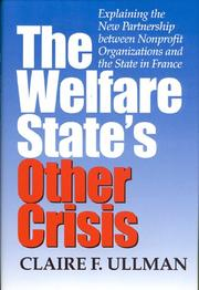 Cover of: The welfare state's other crisis by Claire F. Ullman