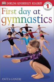 Cover of: First Day at Gymnastics | DK Publishing