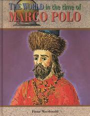 Cover of: The World in the Time of Marco Polo (The World in the Time of) by Fiona MacDonald