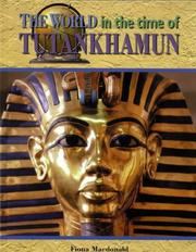 Cover of: The World in the Time of Tutankhamen (The World in the Time of) | Fiona MacDonald