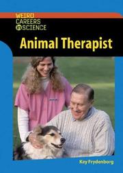 Cover of: Animal therapist | Kay Frydenborg