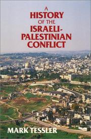 Cover of: A History of the Israeli-Palestinian conflict by Mark A. Tessler