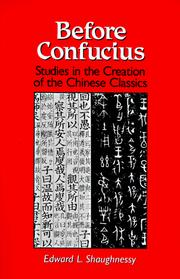 Cover of: Before Confucius | Shaughnessy, Edward L.