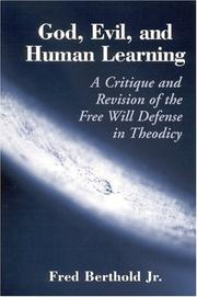 Cover of: God, Evil, and Human Learning | Fred Berthold