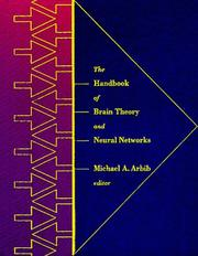 Cover of: The handbook of brain theory and neural networks | Michael A. Arbib