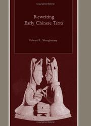 Cover of: Rewriting early Chinese texts | Shaughnessy, Edward L.